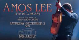 Amos Lee, MISD Center for the Performing Arts, Mansfield, TX