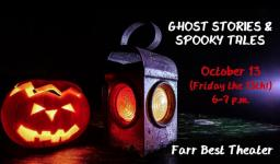 Ghost Stories and Spooky Tales, Farr Best Theater, Mansfield, TX