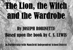 Mainstage Classic Theatre, The Lion, the Witch and the Wardrobe, Mansfield, TX