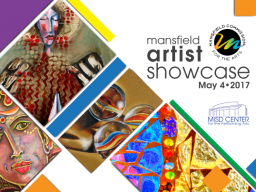 Mansfield Commission for the Arts, Artist Showcase, Mansfield, TX