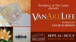 VanArtLife Exhibit, MISD Center for the Performing Arts, Mansfield, TX