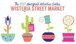 Wisteria Street Market, Mansfield, TX