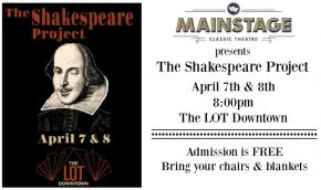 Mainstage Classic Theatre, The Shakespeare Project