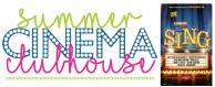 Summer Cinema Clubhouse, Sing, Farr Best Theater, Mansfield, TX